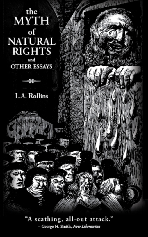 The Myth of Natural Rights and Other Essays